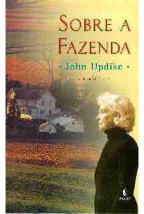 Sobre a Fazenda - Updike,John   Tagrny.org