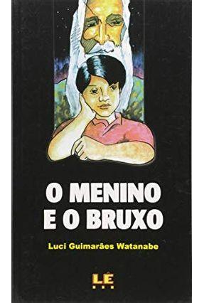 O Menino e o Bruxo - Watanabe,Luci Guimaraes pdf epub