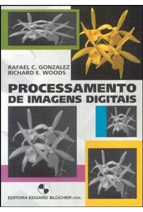 Processamento de Imagens Digitais - Gonzalez,Rafael C. | Tagrny.org