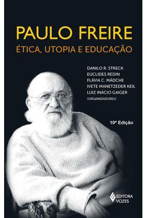 Paulo Freire Etica;utopia e Educacao - Streck R.,Danilo   Hoshan.org