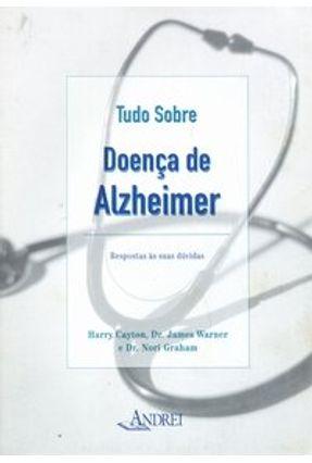 Tudo Sobre: Doenças de Alzheimer - Cayton,Harry | Hoshan.org