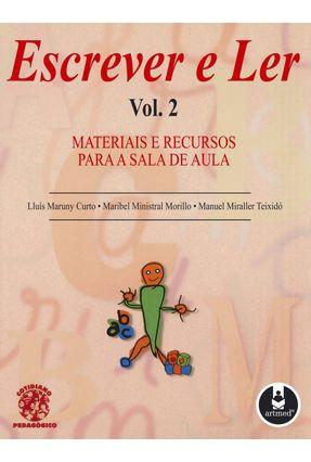 Escrever e Ler Volume 2 - Curto,Lluis Maruny   Tagrny.org