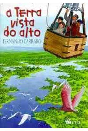 A Terra Vista do Alto - Carraro,Fernando   Tagrny.org