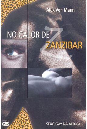No Calor de Zanzibar - Mann,Alex Von | Tagrny.org