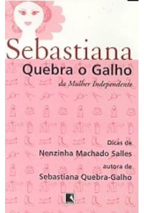 Sebastiana Quebra o Galho da Mulher Independente - Salles,Nenzinha Machado pdf epub