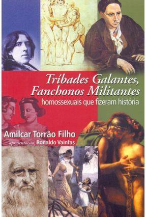 Tribades Galantes Fanchonos Militantes - Filho,Amilcar Torrao | Hoshan.org