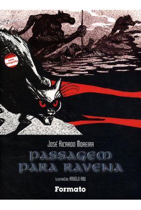 Passagem Para Ravena - Conforme a Nova Ortografia - Moreira,Jose Ricardo | Tagrny.org