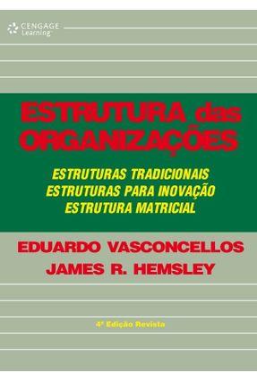 Estrutura das Organizações - Vasconcellos,Eduardo | Tagrny.org