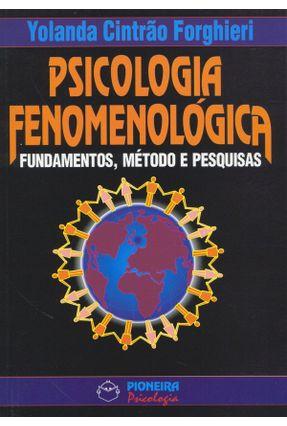 Psicologia Fenomenologica - Forghieri,Yolanda Cintrao pdf epub
