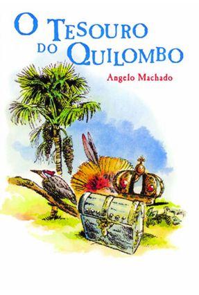 O Tesouro do Quilombo - Machado,Angelo | Hoshan.org