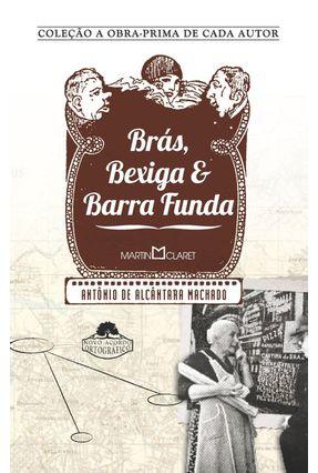 Brás Bexiga e Barra Funda - Laranja da China - Machado,Antonio de Alcantara pdf epub