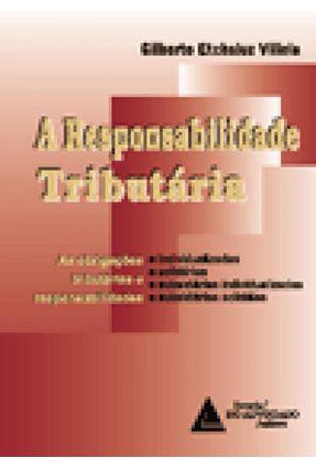 A Responsabilidade Tributaria - Villela,Gilberto Etchaluz pdf epub