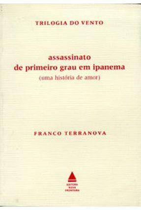 Assassinato de Primeiro Grau em Ipanema -tril - Terranova,Franco   Hoshan.org
