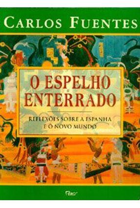 O Espelho Enterrado - Fuentes,Carlos pdf epub