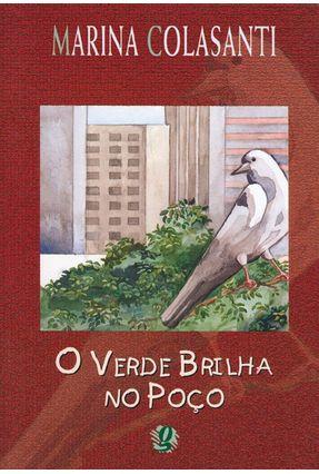 O Verde Brilha No Poco - Colasanti,Marina pdf epub