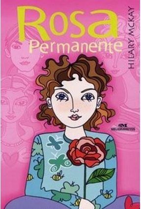 Rosa Permanente - Série Retratos de Família - McKay,Hilary pdf epub
