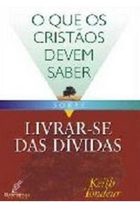 Livrar-Se Das Dívidas - Tondeur,Keith | Nisrs.org