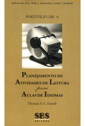 Planejamento de Atividades de Leitura Para Aulas de Idiomas - Série Portfolio Sbs 6 - Farrell,Thomas S. C.   Hoshan.org