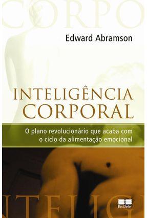 Inteligência Corporal - Abramson,Edward, Ph.D. | Hoshan.org