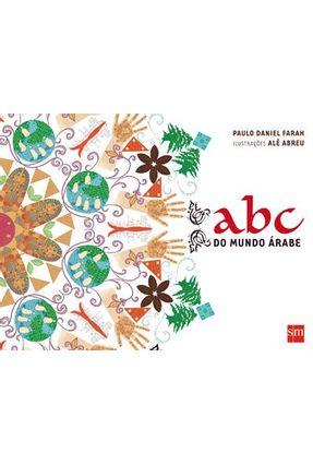 Abc do Mundo Árabe - Farah,Paulo Daniel   Hoshan.org