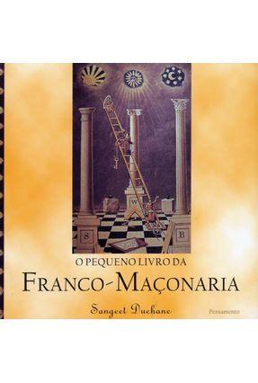 O Pequeno Livro da Franco - Maçonaria - Duchane,Sangeet | Hoshan.org