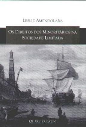 Os Direitos dos Minoritários na Sociedade Limitada - Amendolara,Leslie pdf epub