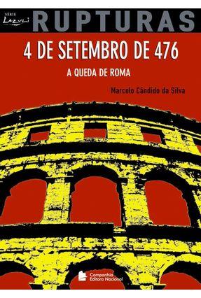 4 de Setembro de 476 a Queda de Roma - Série Lazuli Juvenil - Da Silva,Marcelo Cândido pdf epub
