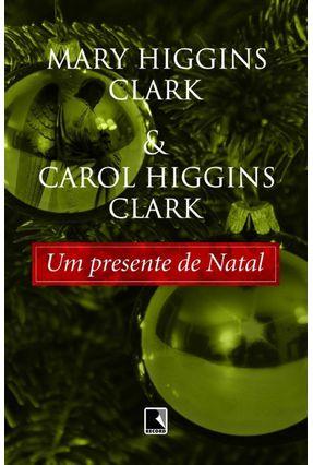 Um Presente de Natal - Clark,Mary Higgins Clark,Carol Higgins pdf epub