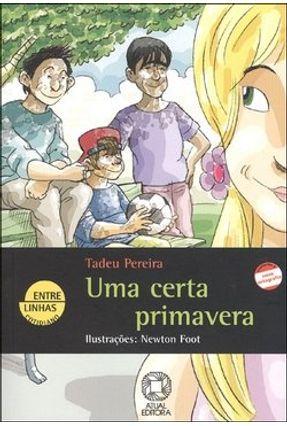 Uma Certa Primavera - Col. Entre Linhas - Pereira,Tadeu pdf epub