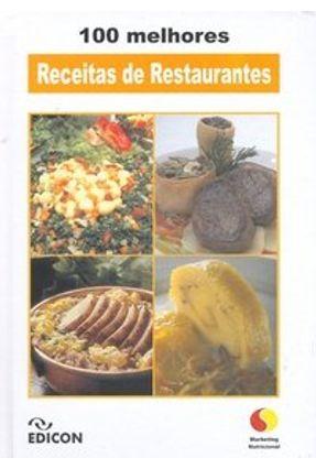 100 Melhores Receitas de Restaurantes - Silva,Silvia Maria da   Hoshan.org