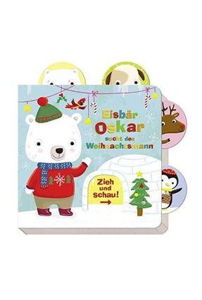 Eisbär Oskar Sucht Den Weihnachtsmann - Zieh Und Schau - Ho,Jannie | Hoshan.org