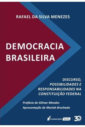 Democracia Brasileira - Menezes,Rafael da Silva   Tagrny.org