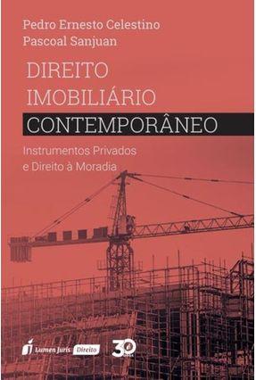 Direito Imobiliário Contemporâneo - Sanjuan,Pedro Ernesto Celestino Pascoal | Hoshan.org