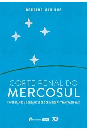 Corte Penal Do Mercosul - Marinho,Ronaldo | Hoshan.org