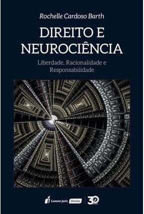 Direito E Neurociência - Barth,Rochelle Cardoso | Hoshan.org