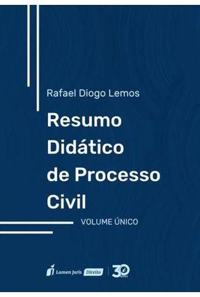 Resumo Didático De Processo Civil – Volume Único - Lemos,Rafael Diogo   Hoshan.org