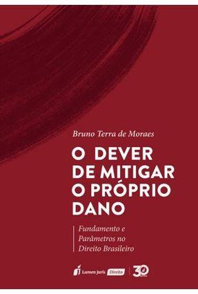 Dever De Mitigar O Próprio Dano, O - Moraes,Bruno Terra de pdf epub