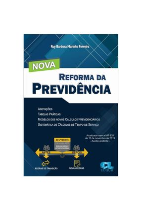 Nova Reforma Da Previdência - Ferreira,Ruy Barbosa Marinho | Tagrny.org