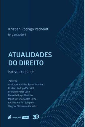 Atualidades Do Direito – Breves Ensaios - Pscheidt,Kristian Rodrigo   Hoshan.org