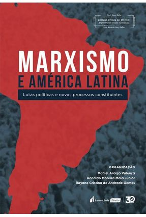 Marxismo E América Latina - Valença,Daniel Araújo Gomes,Rayane Cristina de Andrade Maia Júnior,Ronaldo Moreira | Hoshan.org