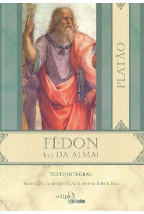 Fédon - Col. Edipro de Bolso - Platão | Tagrny.org