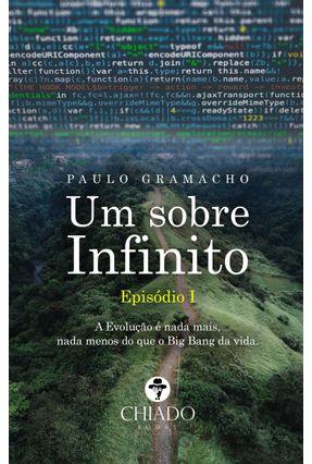 Um Sobre Infinito - Episódio I - Gramacho,Paulo   Hoshan.org