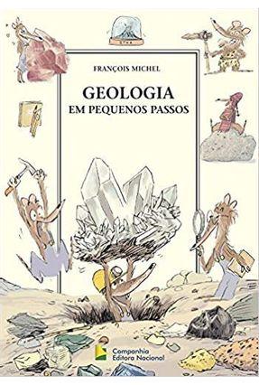 A Geologia em Pequenos Passos - Michel,Francois pdf epub