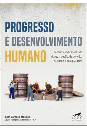 Progresso e Desenvolvimento Humano - Enzo Barberio Mariano | Tagrny.org