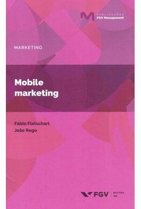 Mobile Marketing - Flatschart,Fábio Rego,João | Tagrny.org