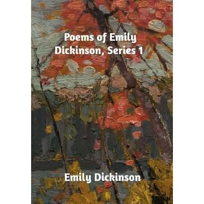 Poems Of Emily Dickinson, Series 1