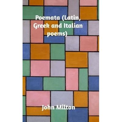 Poemata (Latin, Greek And Italian Poems)