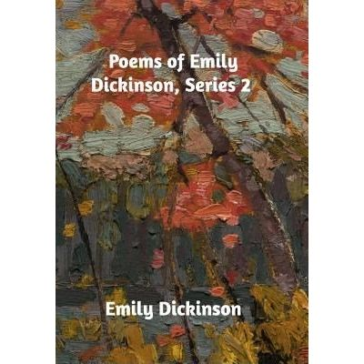 Poems Of Emily Dickinson, Series 2