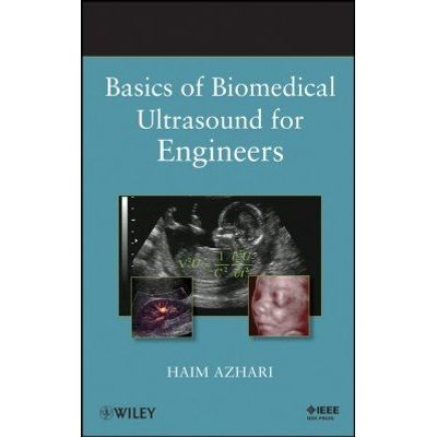 Basics of Biomedical Ultrasound for Engineers