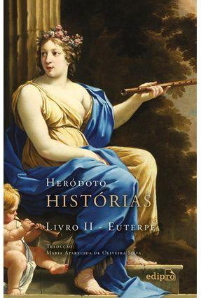 Histórias - Livro II - Euterpe - Heródoto | Hoshan.org